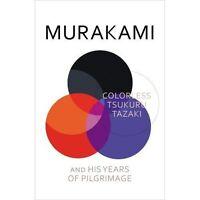 Colorless Tsukuru Tazaki and His Years of Pilgrimage-ExLibrary