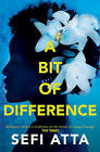 A Bit of Difference by Sefi Atta (Paperback, 2015)