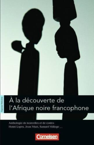 1 von 1 - Espaces littéraires: B1-B1+ - À la découverte de l'Afrique noire francophone