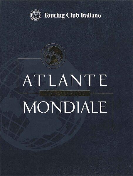 ATLANTE GEOGRAFICO MONDIALE.  Tourig club italiano