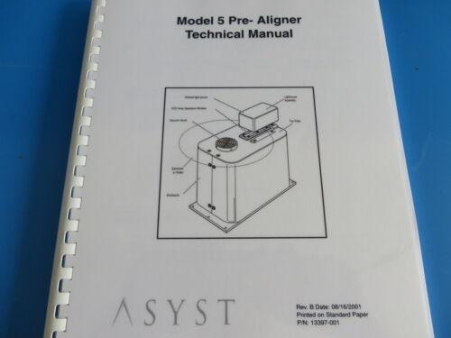 Asyst Model 5 Pre-Aligner Technical Manual
