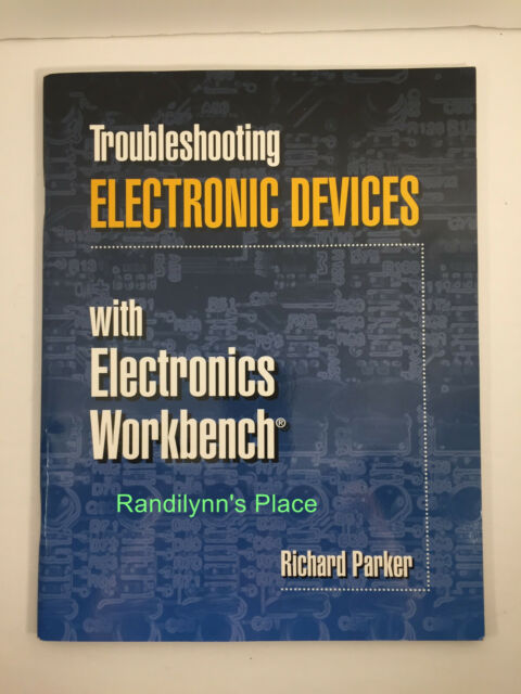 Troubleshooting Electronic Devices With Electronics Workbench With Disk