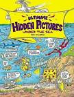 Ultimate Hidden Pictures Under the Sea by Tony Tallarico (Paperback, 2006)