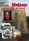 Nelson I am Myself a Norfolk Man by Charles Lewis (Paperback, 2005)