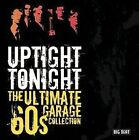 Uptight Tonight: Ultimate 60's Garage Collection by Various Artists (CD, May-2005, Big Beat Records (Dance))