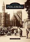 Perleberg von Stadtarchiv Perleberg (2016, Taschenbuch)