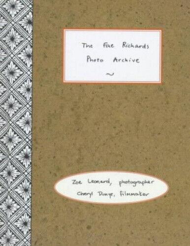 The Fae Richards Photo Archive: Zoe Leonard & Cheryl Dunye by Zoe Leonard