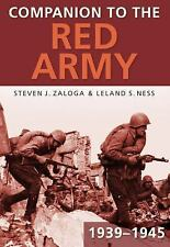 Companion to the Red Army 1939-1945, Ness, Leland S., Zaloga, Steven J.