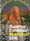 Summer Exhibition Illustrated: A Selection from the 248th Summer Exhibition: 2016 by Richard Wilson, Abdallah Nauphal (Paperback, 2016)