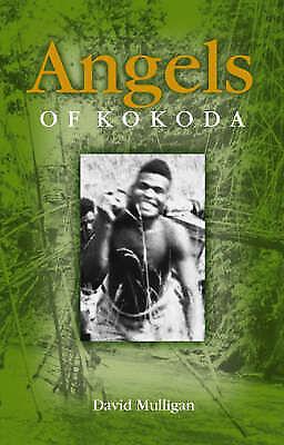 1 of 1 - Angels of Kokoda by David Mulligan (Paperback, 2006)