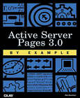 Active Server Pages 3.0 by Example by Bob Reselman, Jeff Spotts (Paperback, 2000)