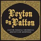 Peyton On Patton von The Reverend Peyton's Big Damn Band (2011)