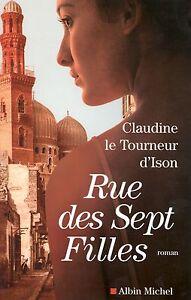RUE DES SEPT FILLES - CLAUDINE LE TOURNEUR D'ISON