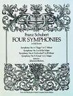 Franz Schubert: Four Symphonies by Franz Schubert (Paperback, 1978)