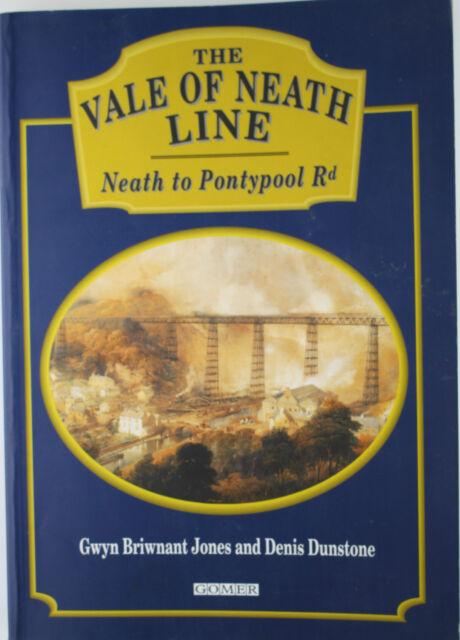 The Vale of Neath Line: From Neath to Pontypool Road by Gwyn Briwnant-Jones,...