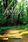Poetry The Pathway of Life by Stephanie Kobe 9781434336996 Paperback 2007