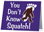 You Don/'t Know Squatch Bigfoot Stationary Note Cards set of 10