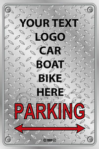 Parking-Sign-Metal-ADD-YOUR-CUSTOM-TEXT-LOGO-CAR-BOAT-CLUB-ANYTHING