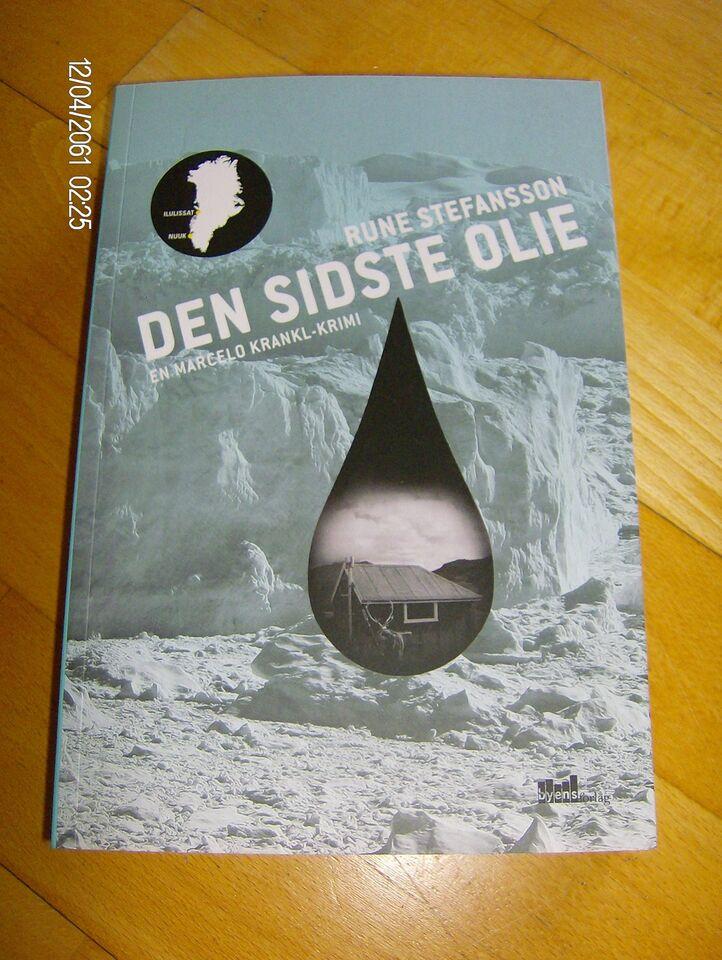 Den sidste olie , Rune Stefansson, genre: krimi og spænding