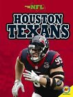 Houston Texans by Zach Wyner (Hardback, 2014)