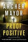 Proof Positive: A Joe Gunther Novel by Archer Mayor (Paperback / softback, 2015)