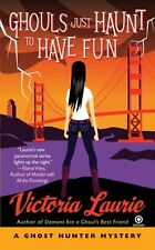 Ghost Hunter Mystery: Ghouls Just Haunt to Have Fun 3 by Victoria Laurie (2009, Paperback)
