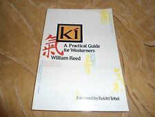 Ki: A Practical Guide for Westerners Paperback – July 1, 1986