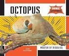 Octopus:: Master of Disguise by Josh Plattner (Hardback, 2015)