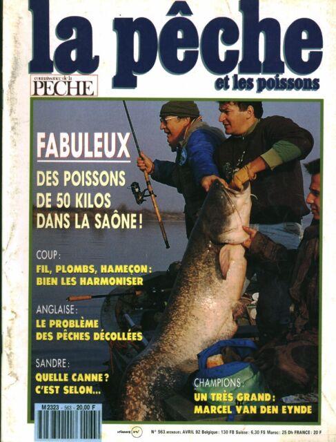 Revue la pêche et les poissons No 563 Avril  92