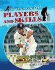 Players and Skills by Rob Colson, Clive Gifford (Hardback, 2015)