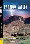 Paradox Valley by Gerri Hill (Paperback / softback, 2016)