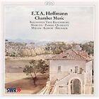 E.T.A. Hoffmann - E.T.A. Hoffman: Chamber Music (2003)