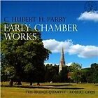 Hubert Parry - C. Hubert H. Parry: Early Chamber Works (2013)