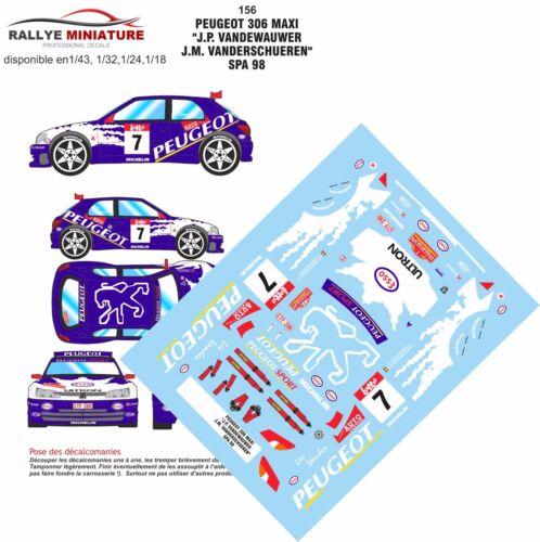 DECALS 1//24 REF 156 PEUGEOT 306 MAXI VANDEWAUVER RALLYE DE SPA 1998 RALLY WRC