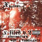 The X-Filez, Vol. 2 [PA] by X-Raided (CD, Jun-2004, 2 Discs, Gangway Inc.)