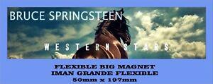 Bruce-Springsteen-Western-Stars-FLEXIBLE-BIG-MAGNET-IMAN-GRANDE