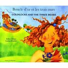 Goldilocks and the Three Bears in French and English by Kate Clynes (Paperback, 2003)