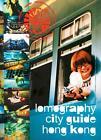 Lomography city guide - hong kong (2011, Taschenbuch)