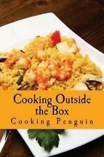 Cooking Outside the Box : Fast and Fresh Recipes for the Microwave by Cooking...