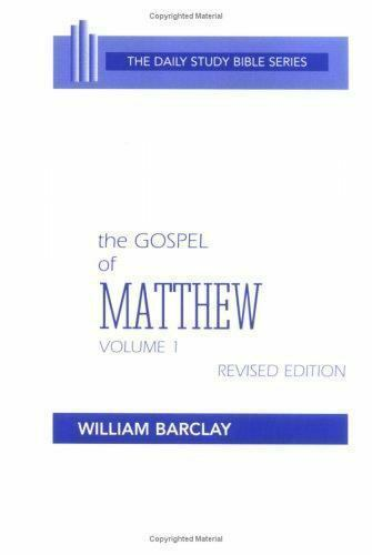 Daily Study Bible: The Gospel of Matthew Daily Study Bible: New Testament Vol. 1
