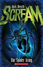 The Spider Army by Jack Heath (Paperback, 2015)