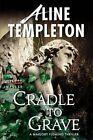 Cradle to Grave by Aline Templeton (Paperback / softback, 2014)