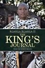 The King's Journal: From the Horse's Mouth by Kgafela Kgafela II (Paperback / softback, 2014)