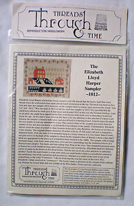 Threads Through Time The Elizabeth Lloyd Harper Sampler 1812 Cross Stitch Kit