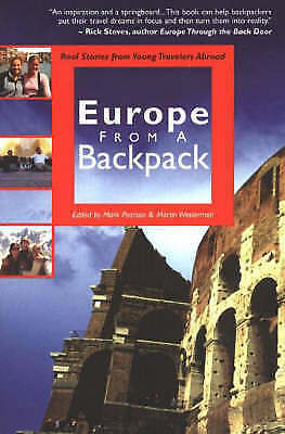 1 of 1 - Europe from a Backpack: Real Stories from Young Travelers Abroad (From-ExLibrary