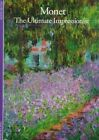 Monet: The Ultimate Impressionist by Sylvie Patin (Paperback)