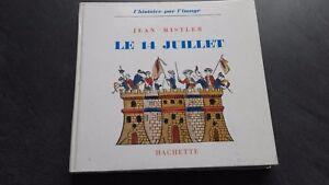 Jean Mistler El 14 Julio HISTORIA DE Cuadros Hachette 1963 Demuestra Be IN12
