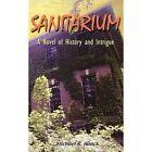 Sanitarium 9781420872378 by Michael R. Haack Book