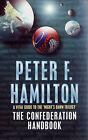 The Confederation Handbook by Peter F. Hamilton (Paperback, 2001)
