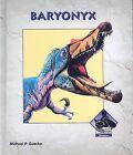 Baryonyx by Michael P Goecke (Hardback, 2007)